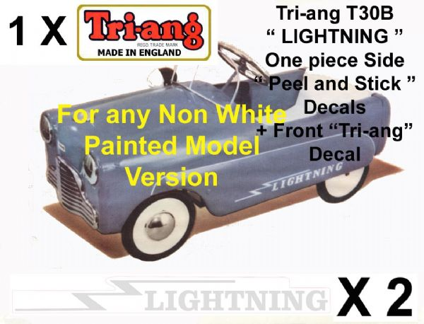 "Set decals "" Peel & Stick "" Side & Front decals for Tri-ang Triang T30B LIGHTNING Pedal Car"